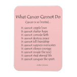 what_cancer_cannot_do_poem_magnet_black_text-re429d8b8aa554f059190a90477b2805c_ambom_8byvr_152